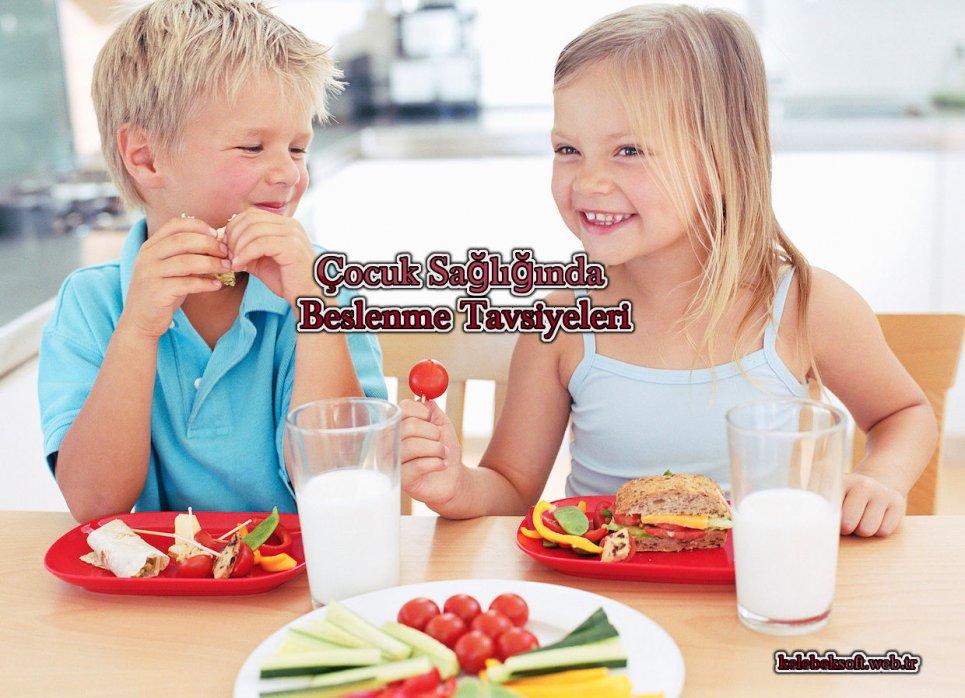 Çocuk Sağlığında Beslenme Tavsiyeleri