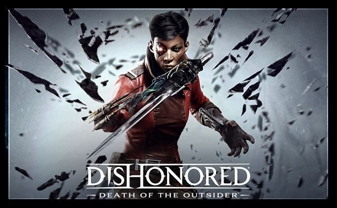 Dishonored Death of the Outsider inceleme
